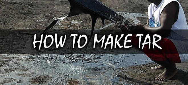 How to Make Tar